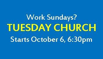 Tuesday Church